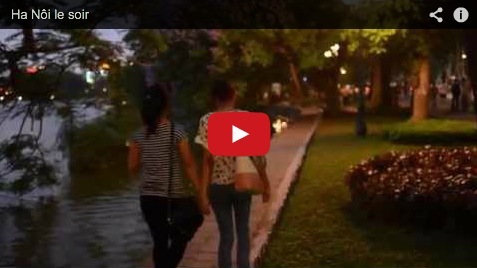 Video Ha Noi le soir (c) Huy Anh NGUYEN